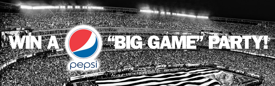 """Register to win a Pepsi Halftime Kickoff Party during the """"Big Game"""""""