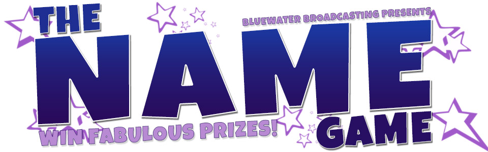 Win Fabulous Prizes with The Name Game!